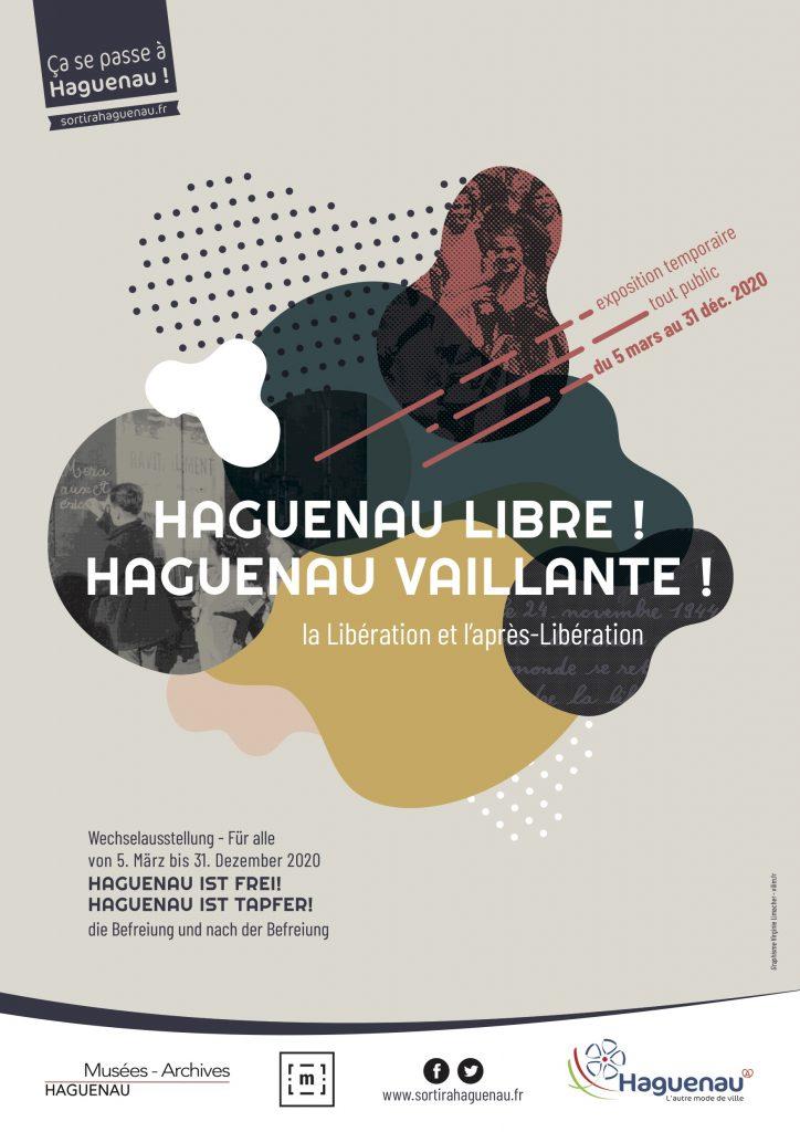 Affiche de l'exposition Haguenau Libre, Haguenau Vaillante au Musée Historique de Haguenau