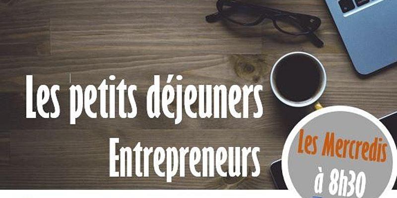 """Petit déjeuner Entrepreneurs : """"Générer davantage de recommandations commerciales"""""""