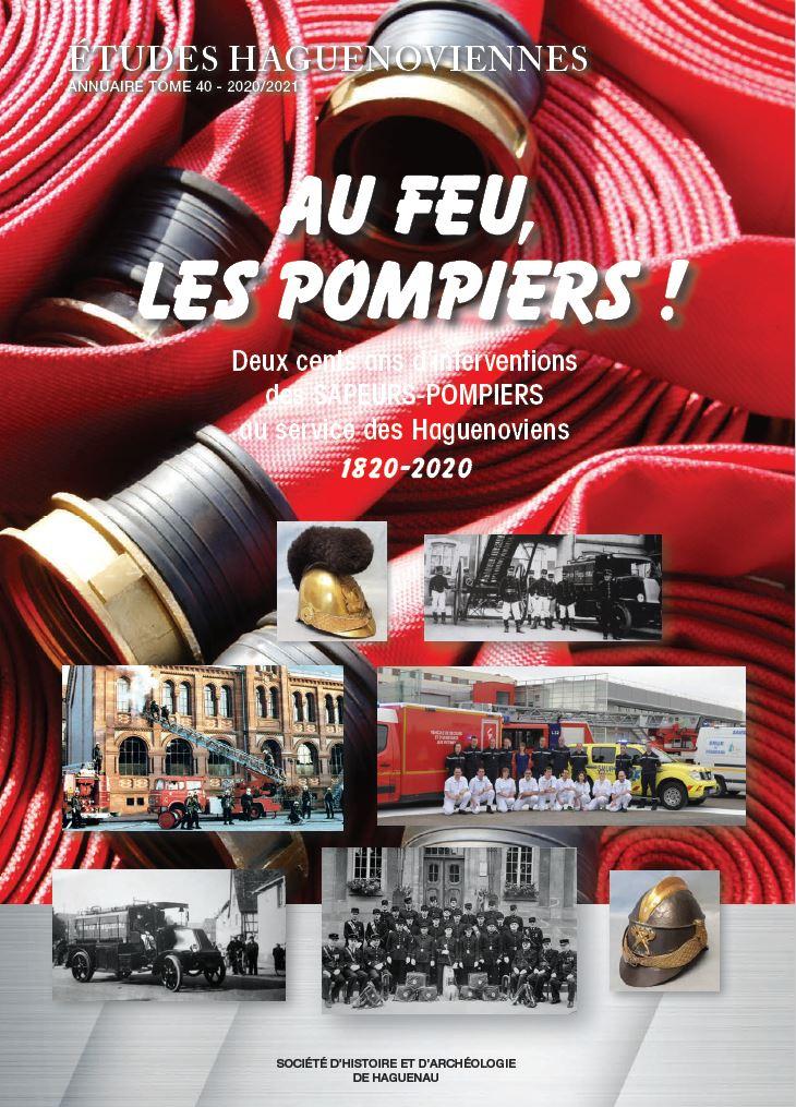 Exposition Au feu, les Pompiers